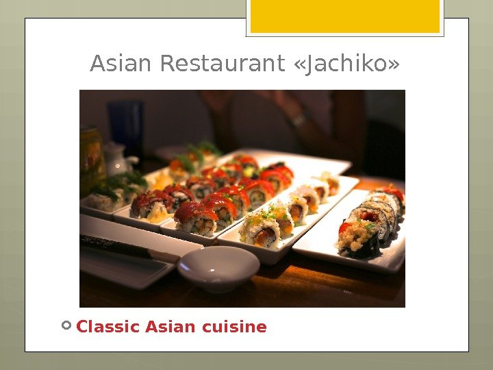 Asian Restaurant «Jachiko»  Classic Asian cuisine