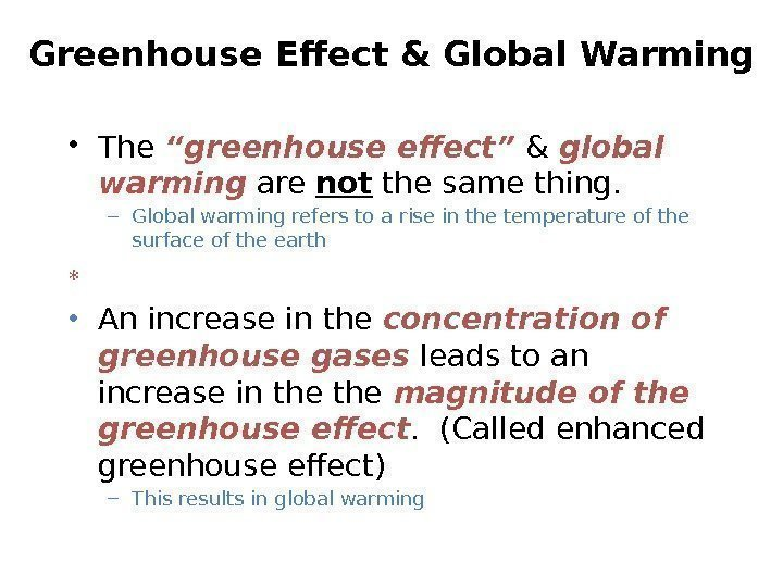 "Greenhouse Effect & Global Warming • The ""greenhouse effect"" & global warming are not"