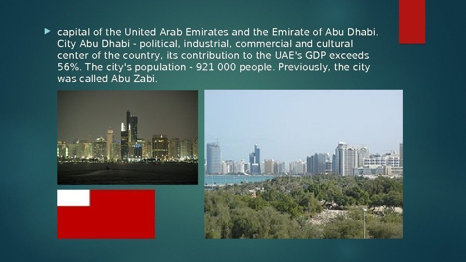capital of the United Arab Emirates and the Emirate of Abu Dhabi.