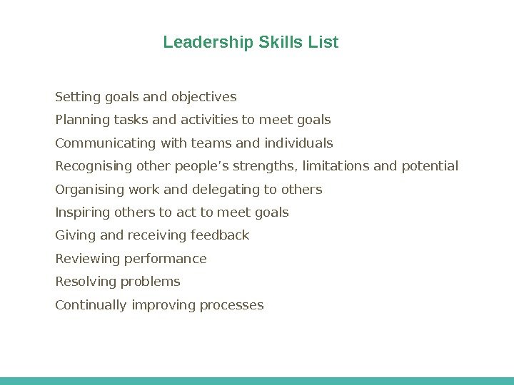 Lena Leadership Skills List Setting goals and objectives Planning tasks and activities to meet