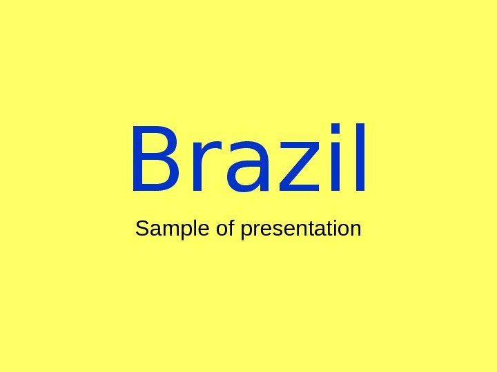 Brazil Sample of presentation