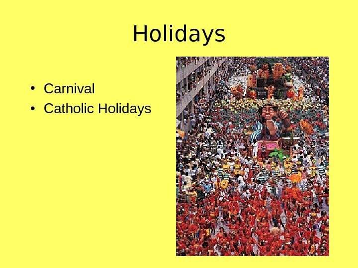 Holidays • Carnival • Catholic Holidays