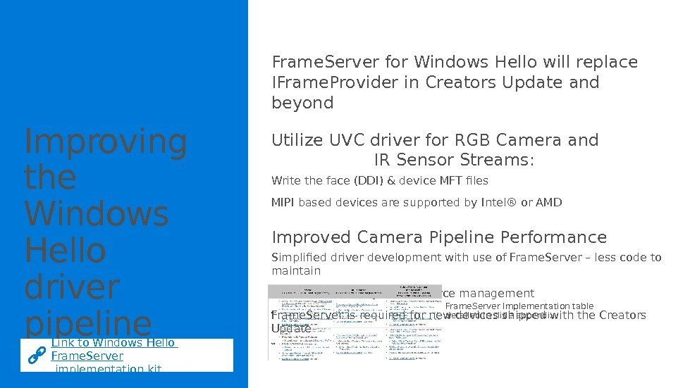 Improving the Windows Hello driver pipeline Frame. Server for Windows Hello will replace IFrame.