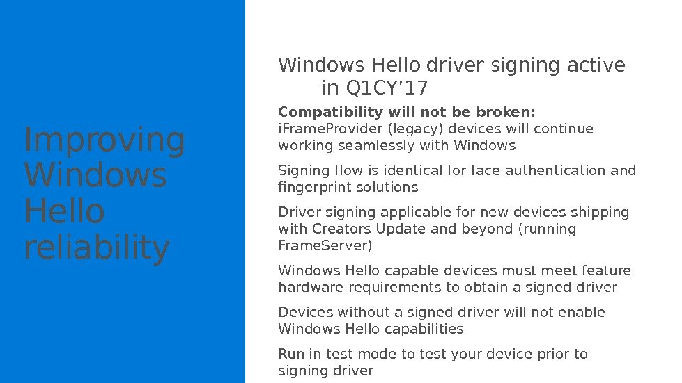 Windows Hello driver signing active  in Q 1 CY' 17 Compatibility will not