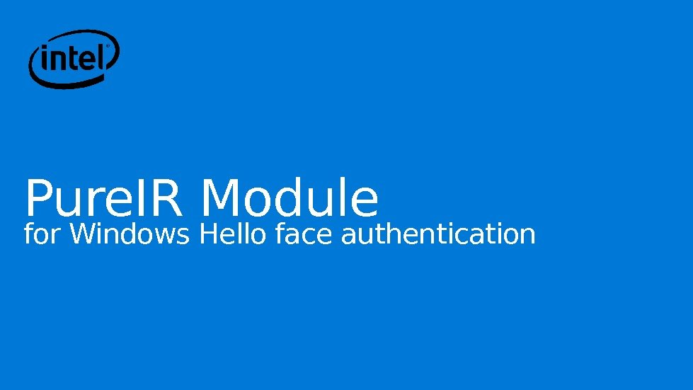 Pure. IR Module for Windows Hello face authentication