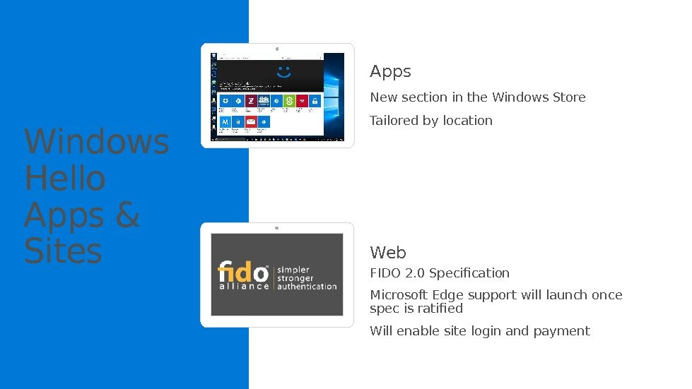 Windows Hello Apps & Sites Apps New section in the Windows Store Tailored by