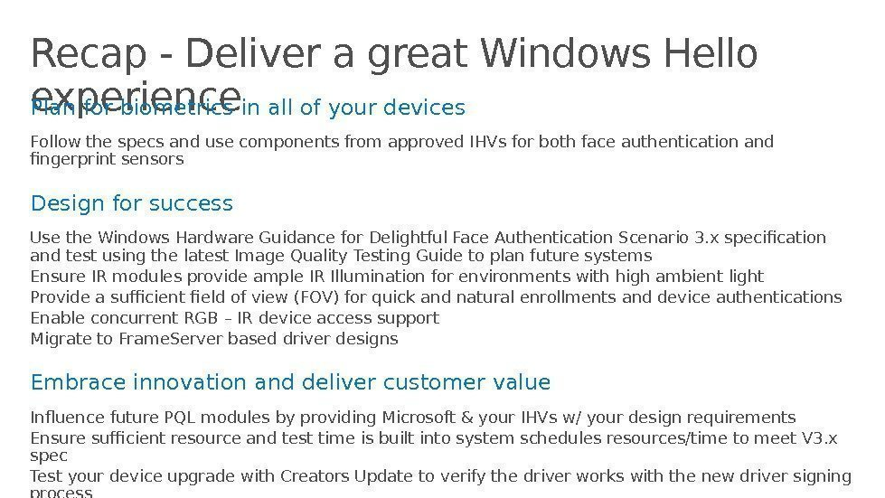 Recap - Deliver a great Windows Hello experience Plan for biometrics in all of