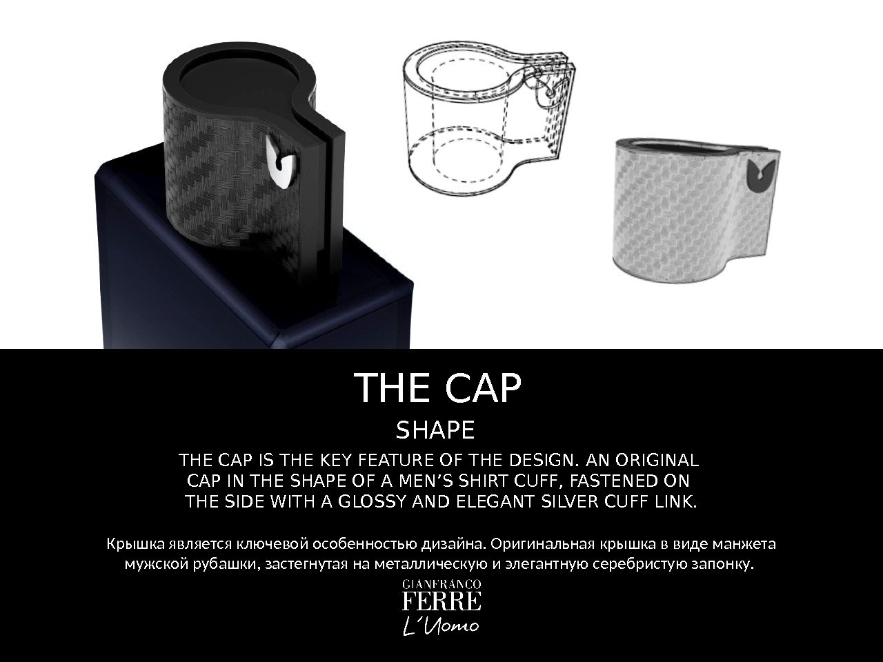 THE CAP IS THE KEY FEATURE OF THE DESIGN. AN ORIGINAL CAP IN THE