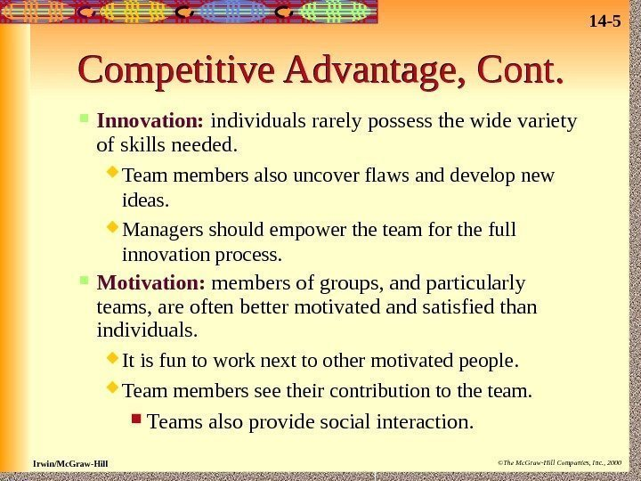 14 - 5 Irwin/Mc. Graw-Hill ©The Mc. Graw-Hill Companies, Inc. , 2000 Competitive Advantage,