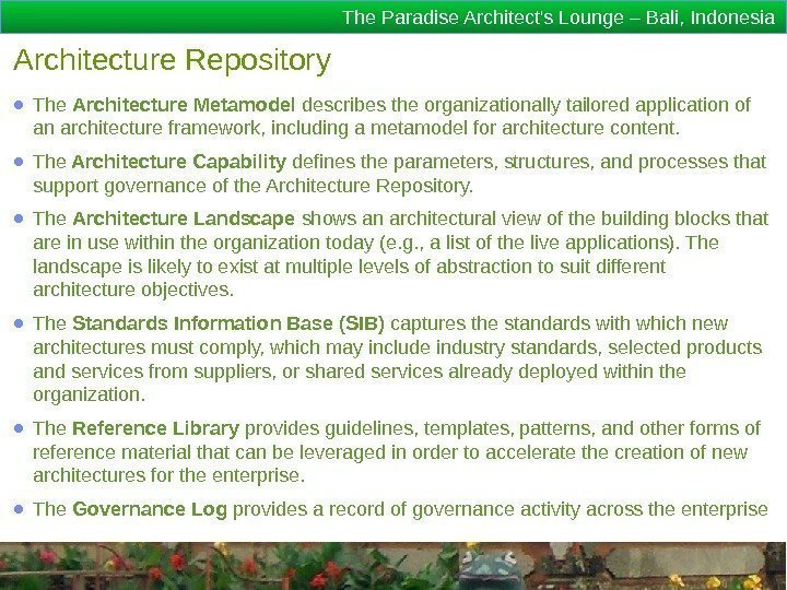 The Paradise Architect's Lounge – Bali, Indonesia Architecture Repository ● The Architecture Metamodel describes