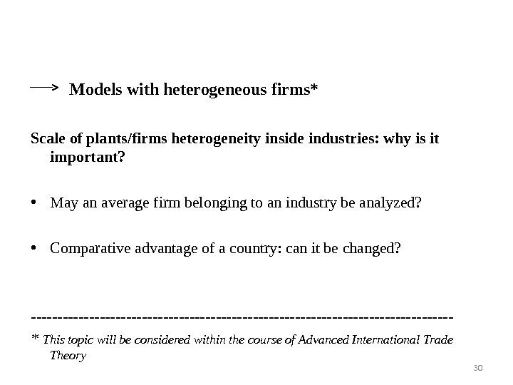 Models with heterogeneous firms* Scale of plants/firms heterogeneity  inside industries