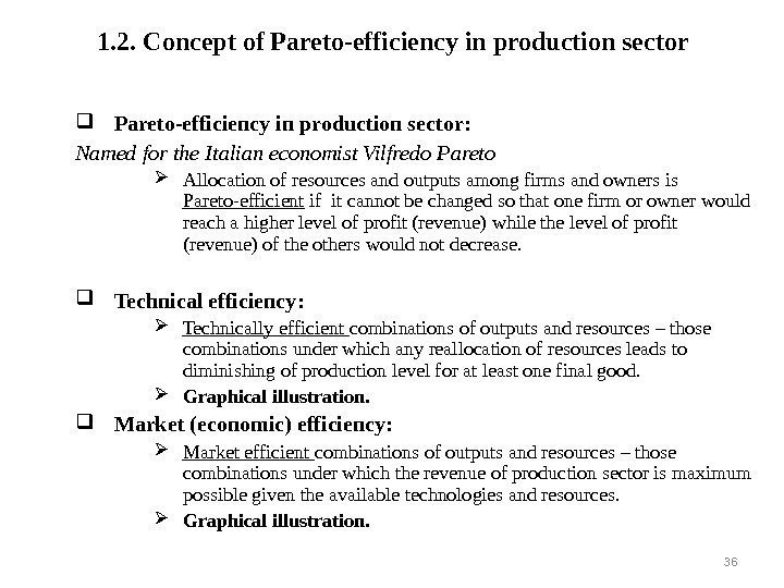 1. 2.  Concept of Pareto-efficiency in production sector : Named for the Italian