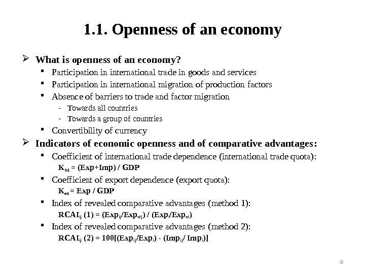 1. 1. Openness of an economy What is openness of an economy ?