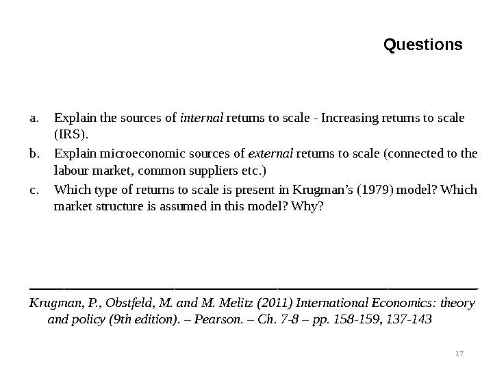 a. Explain the sources of internal returns to scale - Increasing returns to