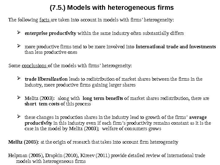 (7. 5. ) Models with heterogeneous firms The following facts are taken into account