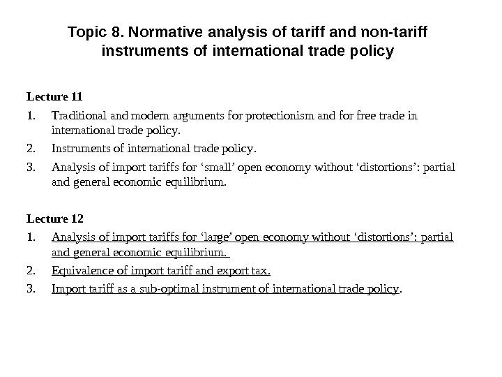 Topic 8. Normative analysis of tariff and non-tariff instruments of international trade policy Lecture