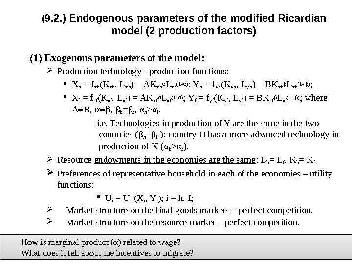 ( 9. 2. ) Endogenous parameters of the modified Ricardian model (2 production factors)
