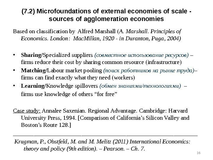 (7. 2) Microfoundations of external economies of scale -  sources of agglomeration economies