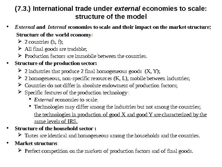 (7. 3. ) International trade under external  economies to scale:  structure of