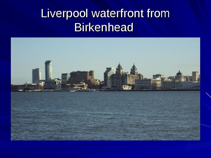 Liverpool waterfront from Birkenhead