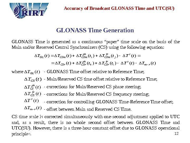 12 Accuracy of Broadcast GLONASS Time and UTC(SU) GLONASS Time Generation  GLONASS Time