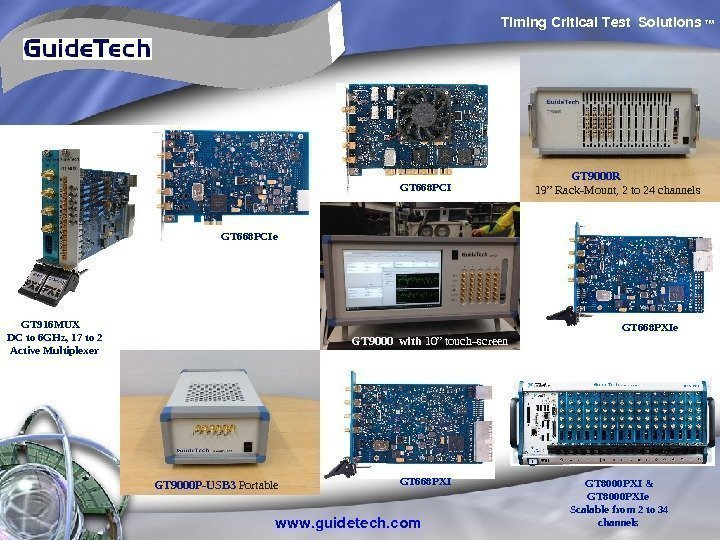 Timing. Critical. Test Solutions TM www. guidetech. com. GT 9000 P-USB 3 Portable