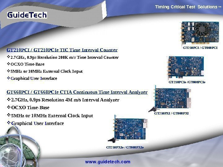 Timing. Critical. Test Solutions TM www. guidetech. com GT 210 PCI / GT 668