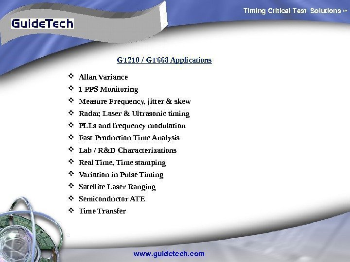 Timing. Critical. Test Solutions TM www. guidetech. com Allan Variance  1 PPS Monitoring