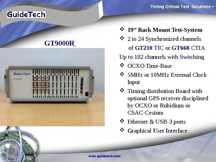 "Timing. Critical. Test Solutions TM www. guidetech. com. GT 9000 R  19"" Rack"