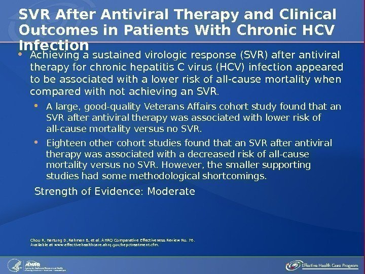 Achieving a sustained virologic response (SVR) after antiviral therapy for chronic hepatitis C