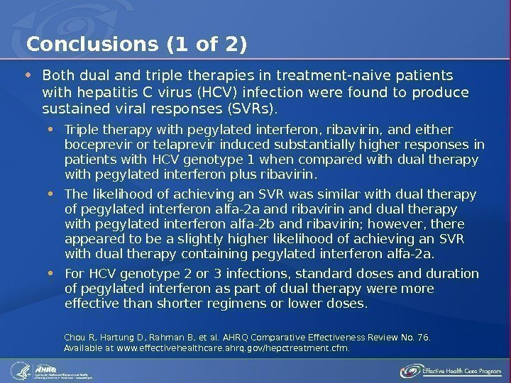 Both dual and triple therapies in treatment-naive patients with hepatitis C virus (HCV)