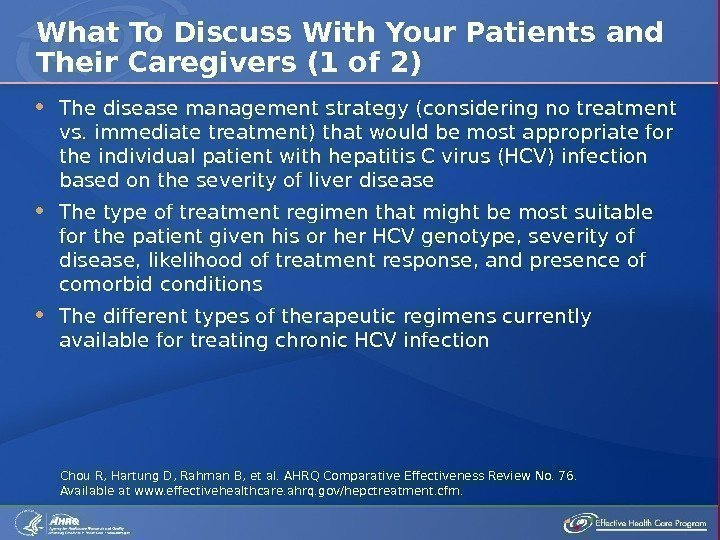 The disease management strategy (considering no treatment vs. immediate treatment) that would be