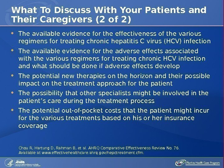 The available evidence for the effectiveness of the various regimens for treating chronic