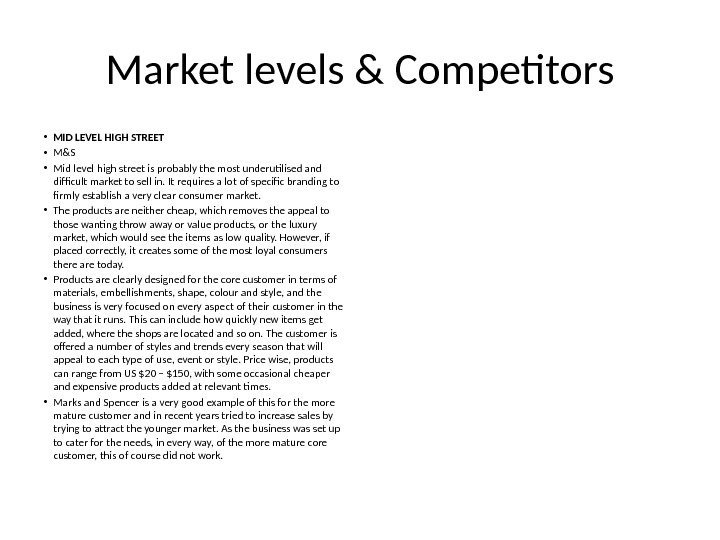 Market levels & Competitors • MID LEVEL HIGH STREET • M&S • Mid level