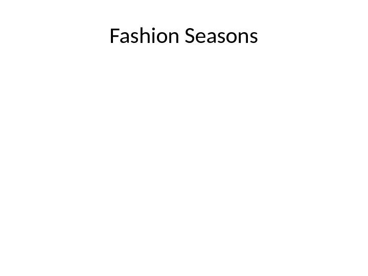 Fashion Seasons