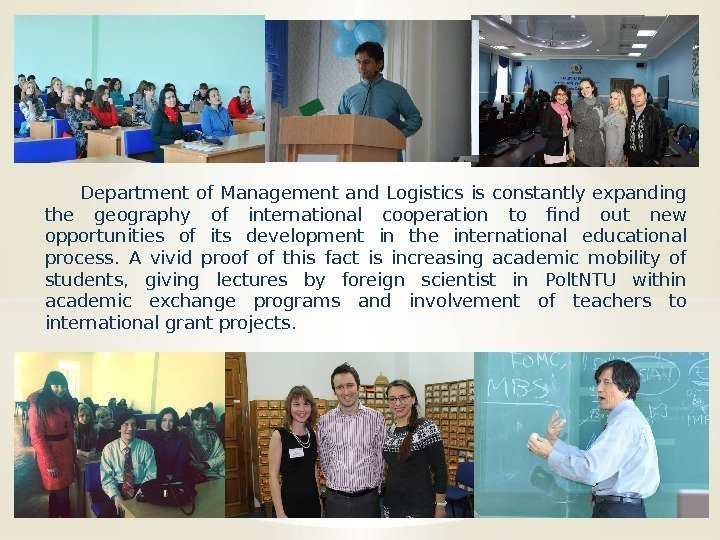Department of Management and Logistics is constantly expanding the geography of international cooperation to