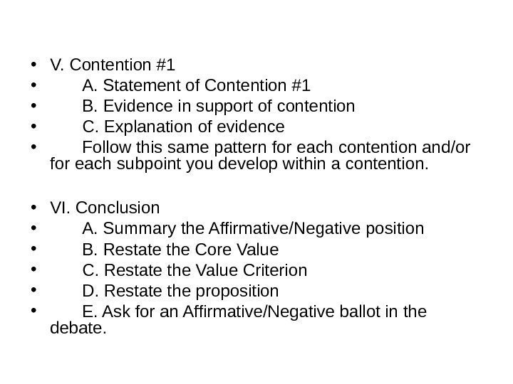 • V. Contention #1 • A. Statement of Contention #1 • B. Evidence