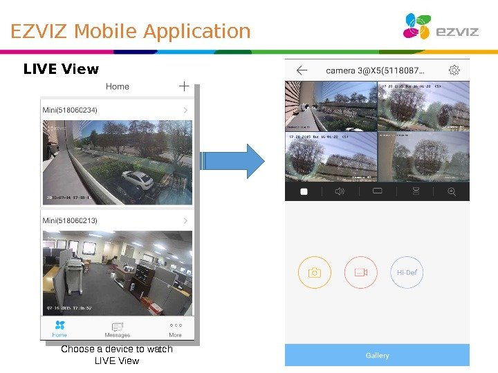 LIVE View Choose a device to watch LIVE View EZVIZ Mobile Application