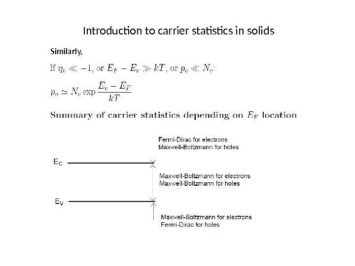 Introduction to carrier statistics in solids Similarly,