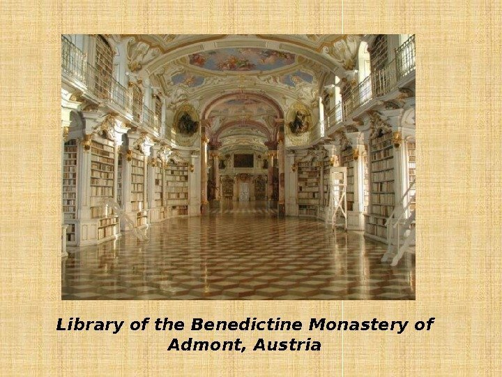 Library of the Benedictine Monastery of Admont, Austria