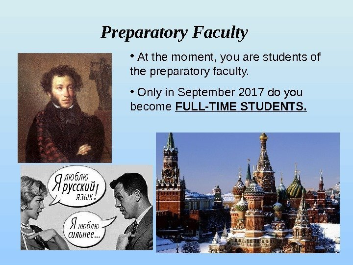 Preparatory Faculty  •  At the moment, you are students of the preparatory