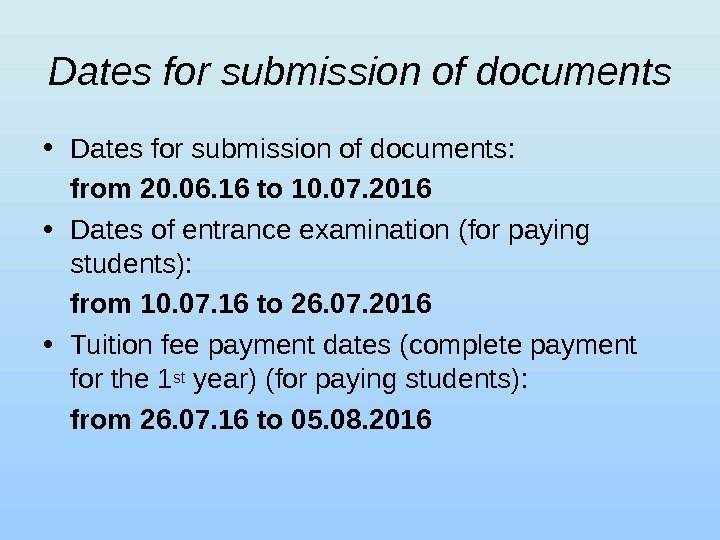 Dates for submission of documents • Dates for submission of documents : from 20.