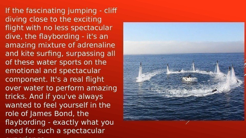 If the fascinating jumping - cliff diving close to the exciting flight with no