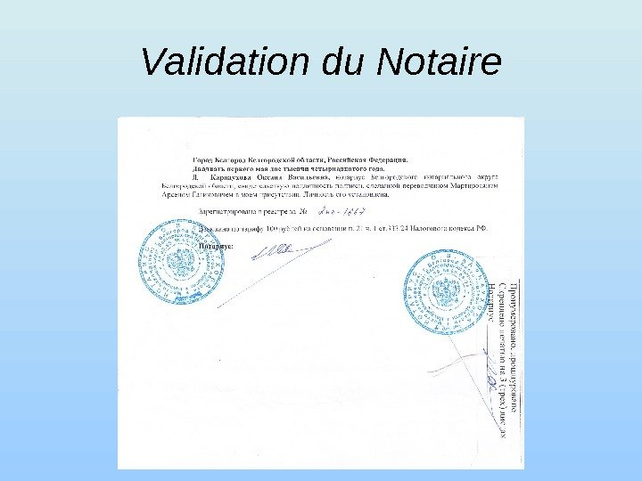 Validation du Notaire