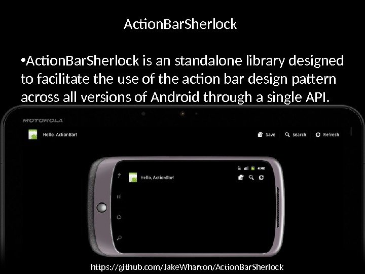 Action. Bar. Sherlock • Action. Bar. Sherlock is an standalone library designed to facilitate