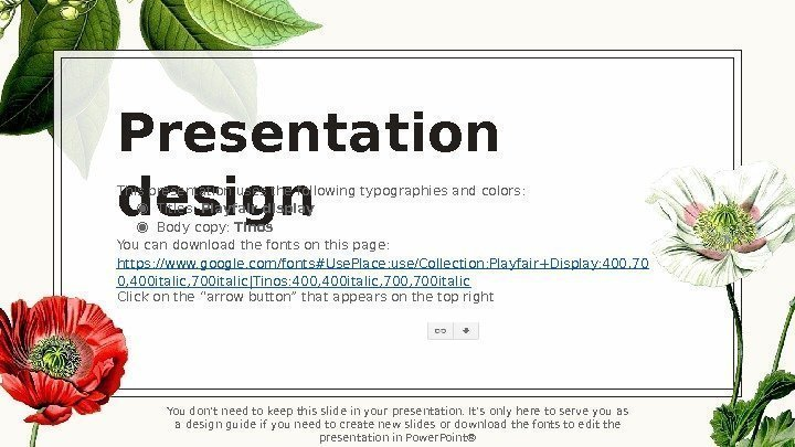 Presentation design. This presentation uses the following typographies and colors: ◉ Titles:  Playfair