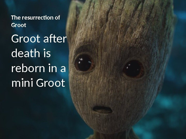 The resurrection of Groot after death is reborn in a mini Groot