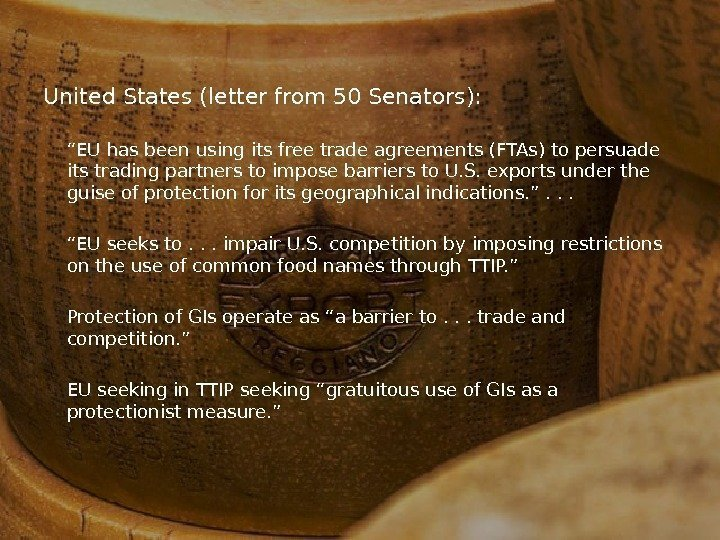 "United States (letter from 50 Senators):  "" EU has been using its free"