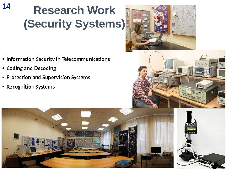 • Information Security in Telecommunications • Coding and Decoding • Protection and Supervision