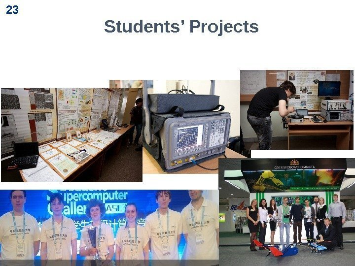 23 23 Students' Projects